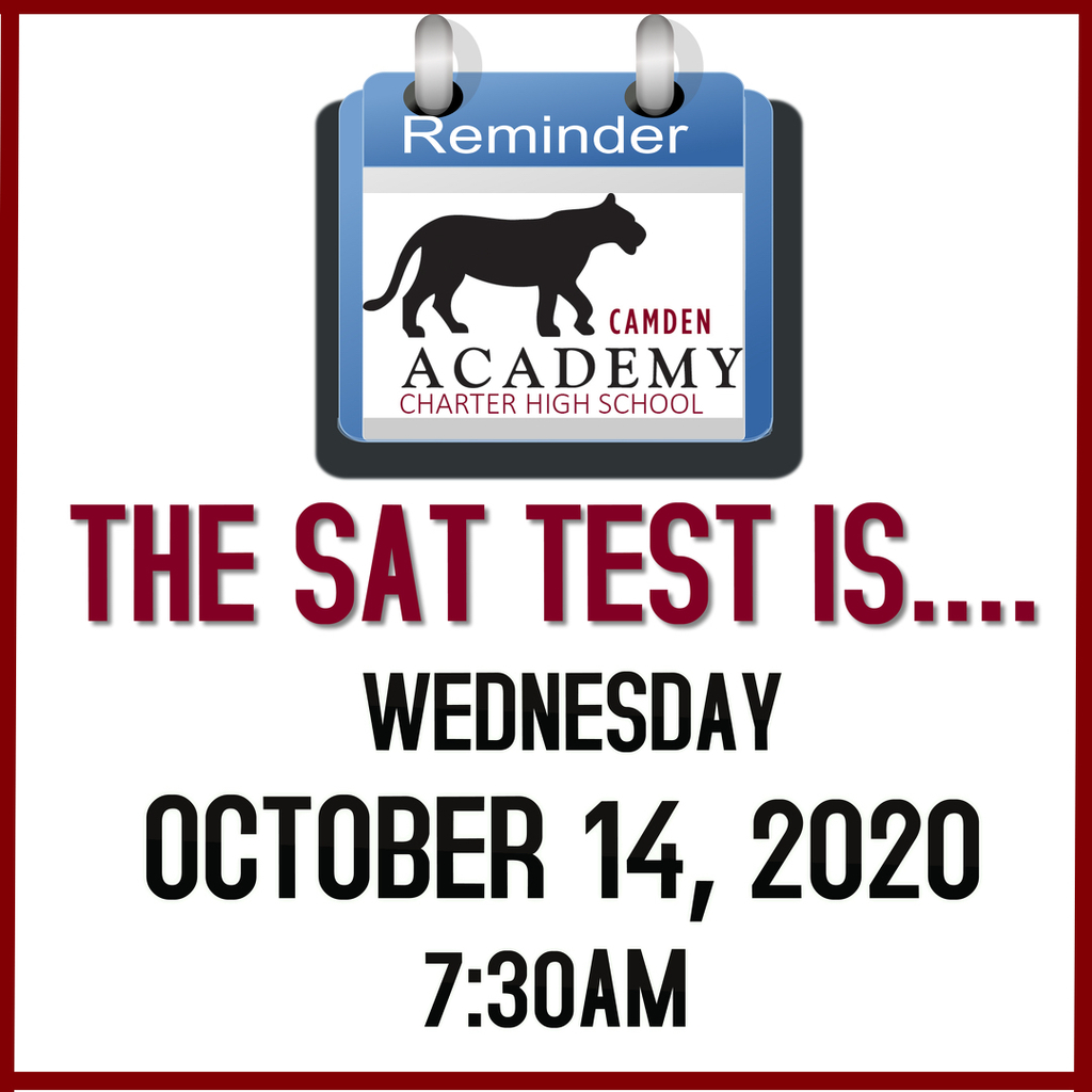 REMINDER: SAT for all Seniors on Wednesday, October 14th