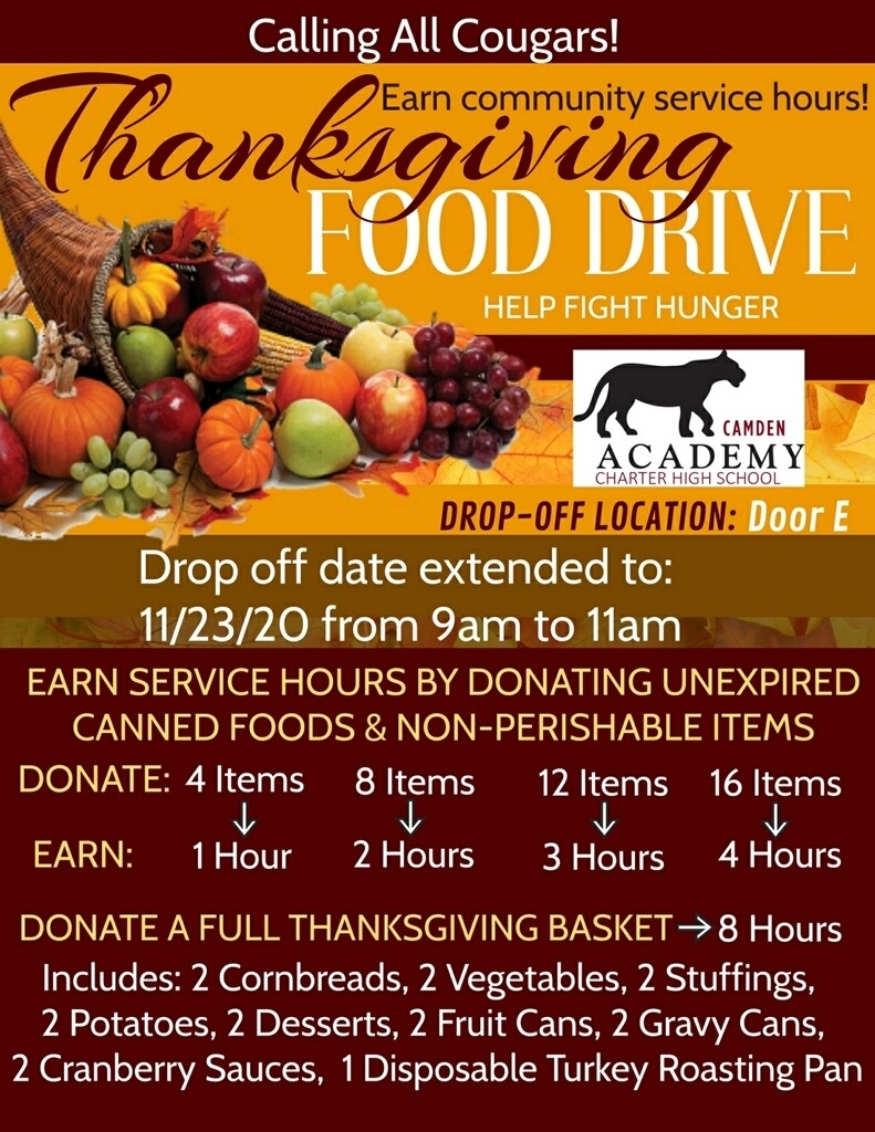 Thanksgiving Food Drive Update: Many have requested an additional day to drop off food donations and earn community service hours so the date has been extended until tomorrow from 9a to 11am at door E.   Thank you to those who have and will donate to this cause!