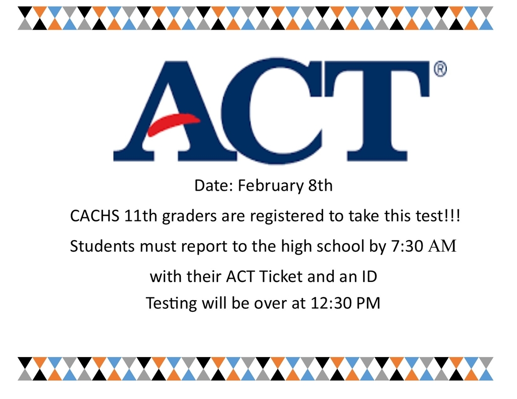 Class of 2021 students and parents, ACT day is this Saturday. Be sure to prepare and get here bright and early!!!