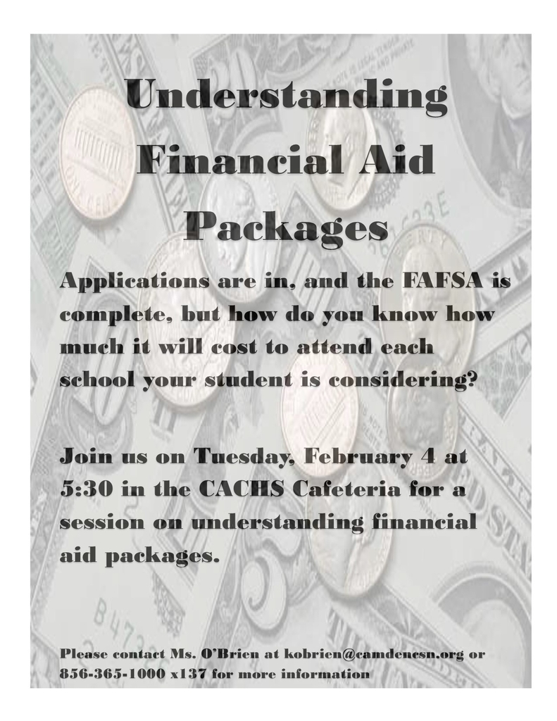 Class of 2020 parents, please join us to learn how to understand your financial aid packages!